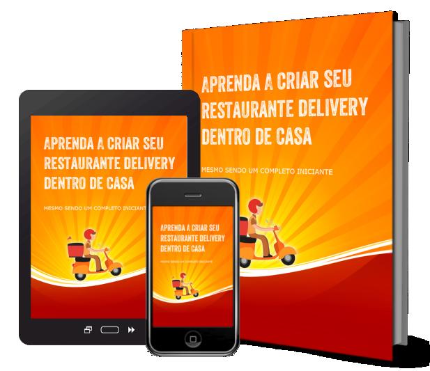 e-book aprenda a montar o seu restaurante delivery na cozinha de casa