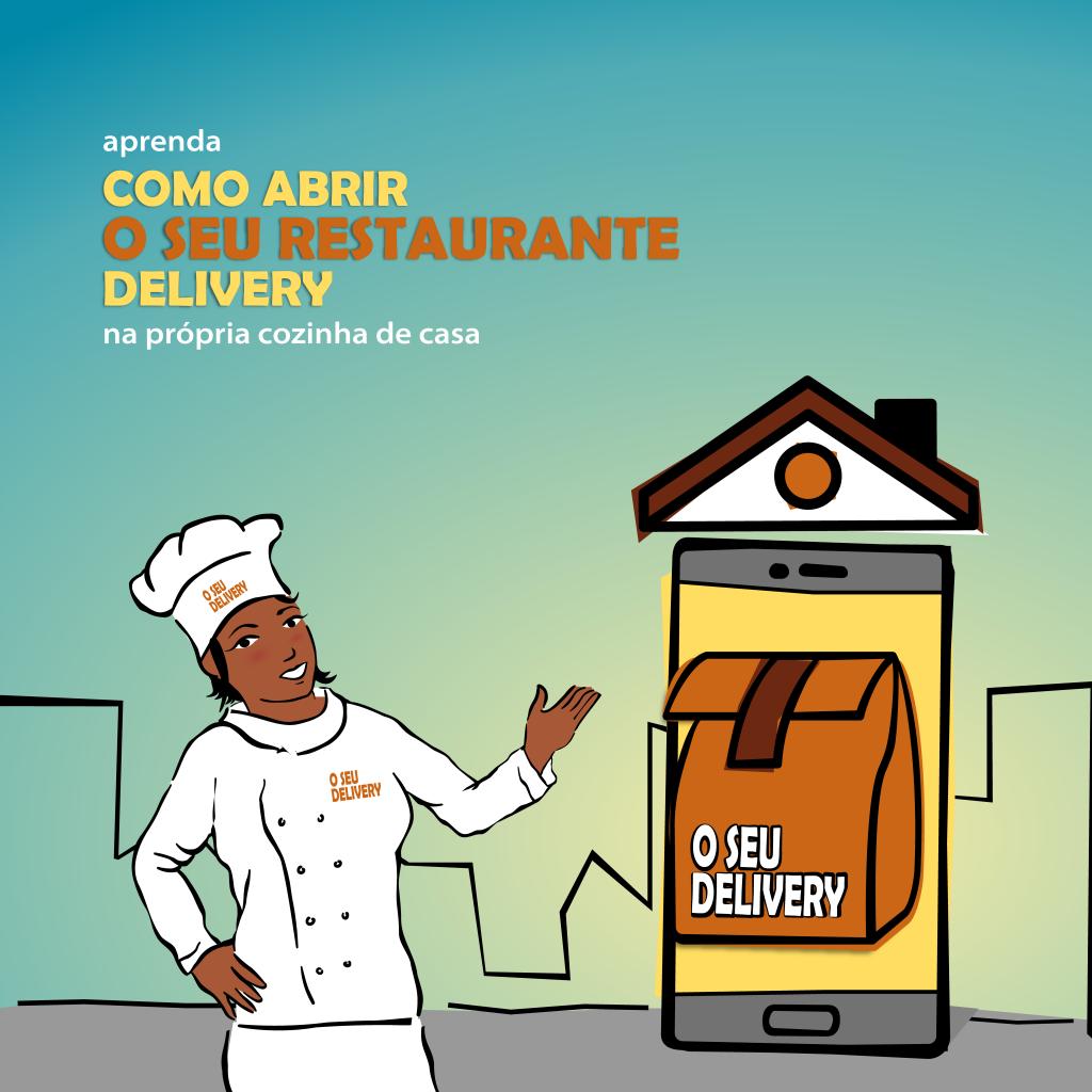 Como Montar o Seu Restaurante Delivery na Cozinha de Casa
