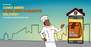 Read more about the article Como Montar o Seu Restaurante Delivery na Cozinha de Casa