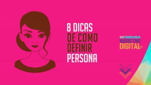 Read more about the article 8 dicas de como definir uma persona para a sua marca