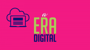 Read more about the article A Era Digital