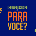 empreendedorismo-e-para-voce